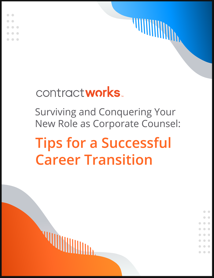 Surviving and Conquering Your New Role as Corporate Counsel: Tips for a Successful Career Transition